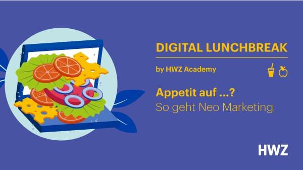 HWZ-Digital-Lunchbreak-Visual-Neo-Marketing