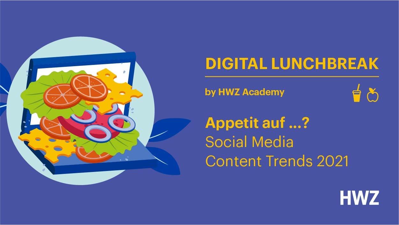Grafik Digital Lunchbreak Juni 2021